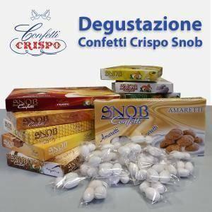 degustazione snob - confetti crispo